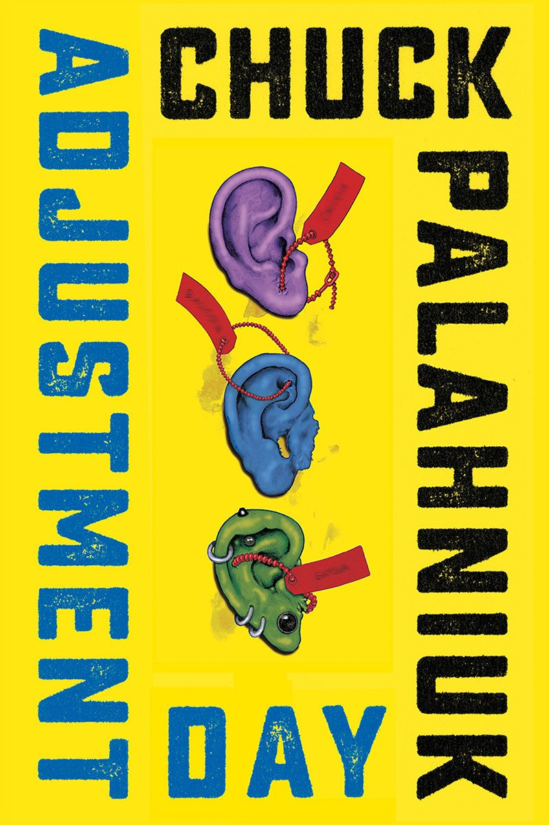 Adjustment Day, Chuck Palahniuk