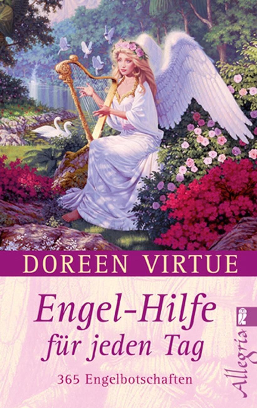 Engel Hilfe Für Jeden Tag  365 Engelbotschaften