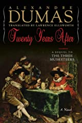 Twenty Years After: A Sequel to The Three Musketeers (Musketeers Cycle Book 3) Kindle Edition