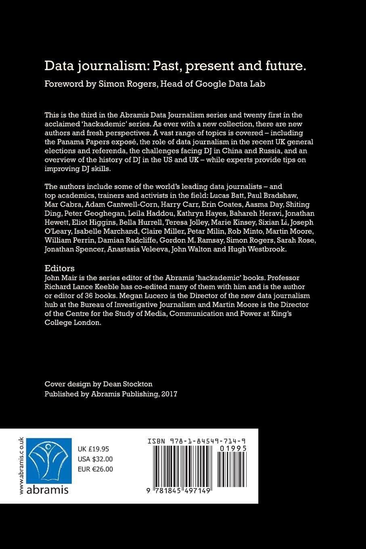 Data Journalism: Past, Present and Future: John Mair, Richard Lance Keeble,  Megan Lucero: 9781845497149: Amazon.com: Books