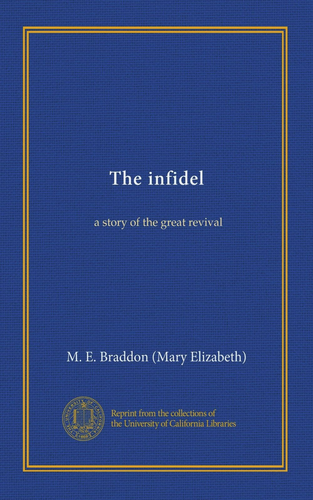 Download The infidel: a story of the great revival ebook