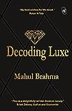 Decoding Luxe