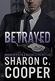 Betrayed (Atlanta's Finest Series Book 5)