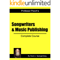 Songwriters & Music Publishing: Complete Course (English Edition)