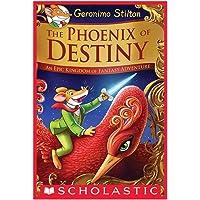 The Phoenix of Destiny by Geronimo Stilton