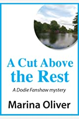 A Cut Above the Rest (Dodie Fanshaw Mysteries Book 2) Kindle Edition