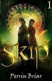 Skip: An Epic Fairy Tale Fantasy Adventure Series (Book 1)