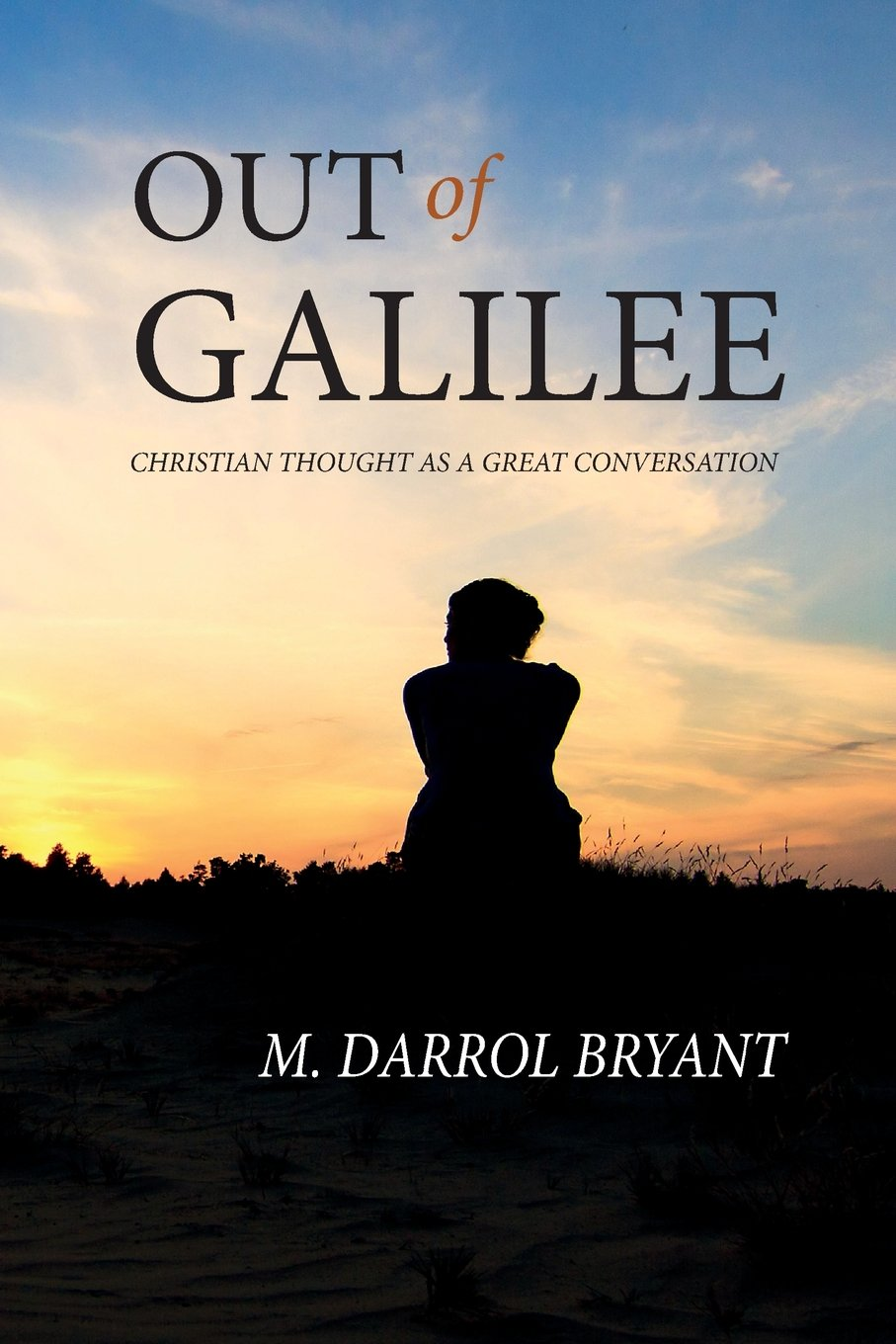 Download Out of Galilee: Christian Thought as a Great Conversation pdf