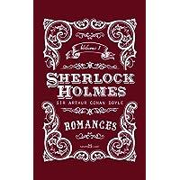 Sherlock Holmes. Romances - Volume I: Volume 1