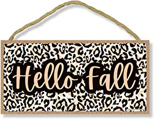 Honey Dew Gifts, Hello Fall, Leopard Print Autumn and Fall Signs Decor, Decorative Animal Prints Wood Hanging Thanksgiving Sign, 5 Inches by 10 Inches
