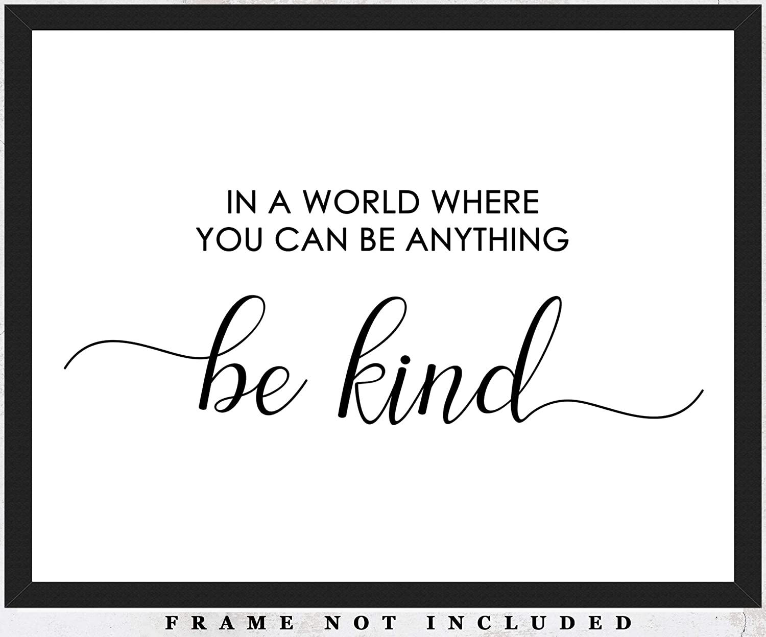 In A World Where You Can Be Anything, Be Kind Typography Wall Art Print: Unique Room Decor - (11x14) Unframed Picture - Great Gift Idea Under $15