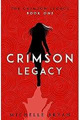 Crimson Legacy (The Crimson Legacy) Paperback