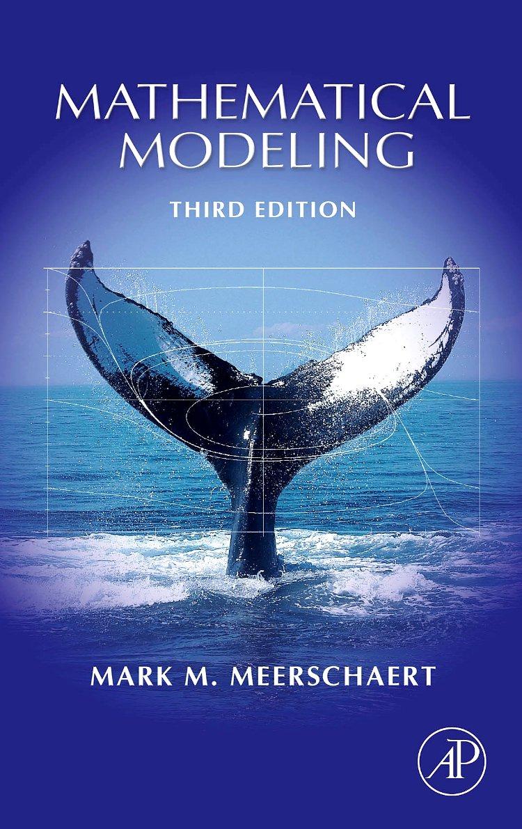 Mathematical Modeling: Amazon.co.uk: Mark M. Meerschaert: 9780123708571:  Books
