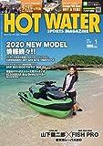 HOT WATER SPORTS MAGAZINE(ホットウォータースポーツマガジン) NO.196 2020年1月号【雑誌】