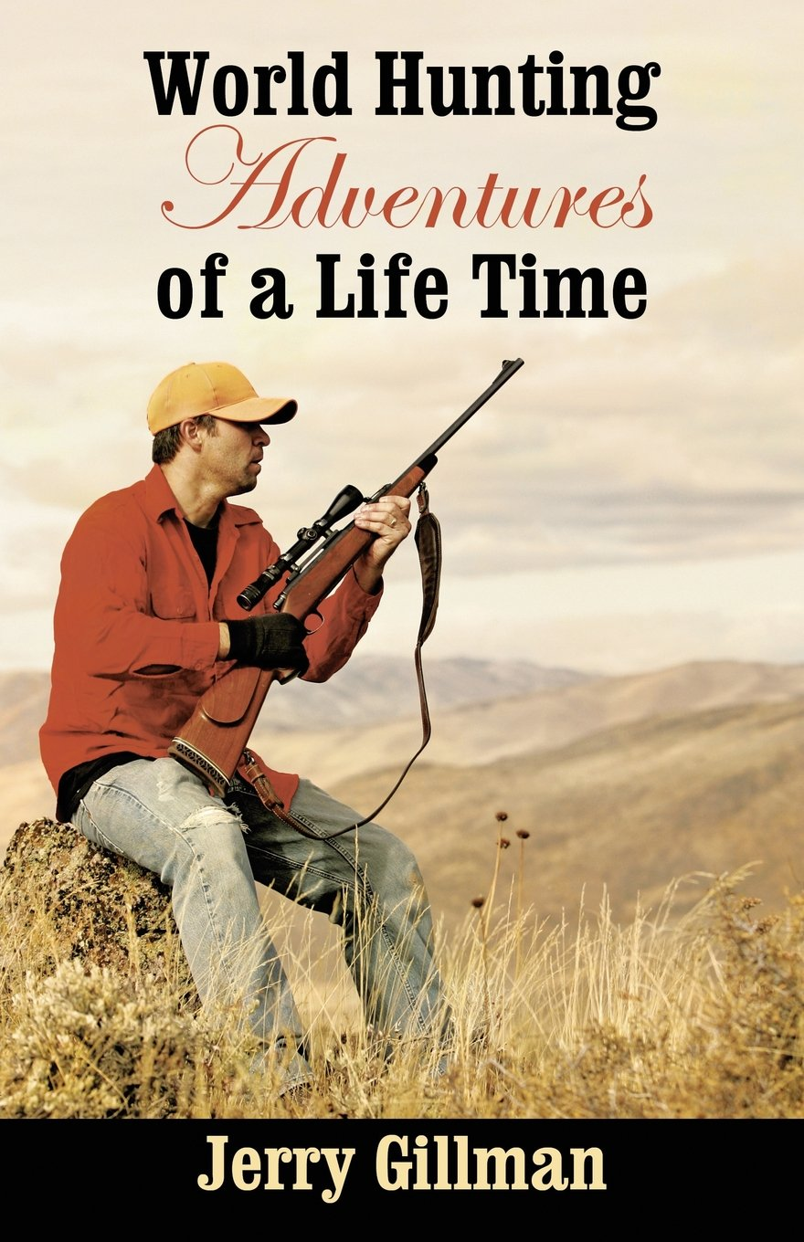 World Hunting Adventures of a Life Time ebook