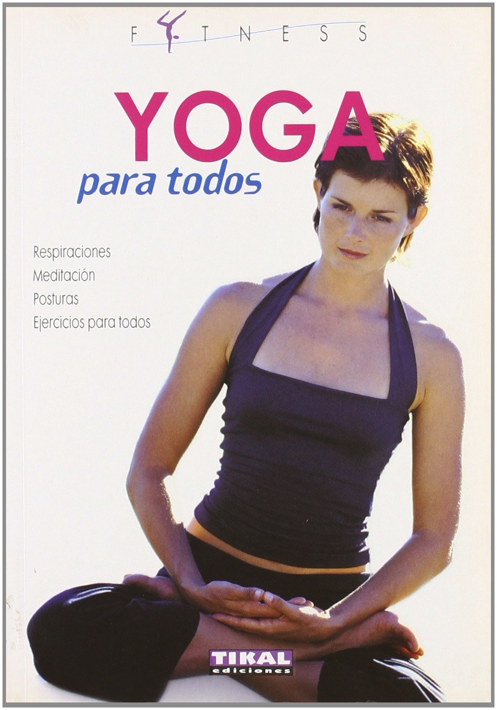 Yoga para todos/ Yoga for all (Fitness) (Spanish Edition ...