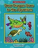 Dear Dragon Goes to the Aquarium