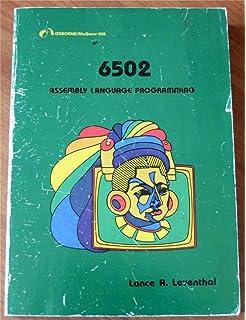 Programming the 6502: Rodnay Zaks: 9780895881359: Amazon com
