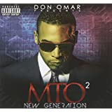 Don Omar Presents MTO2: New Generation [Explicit]