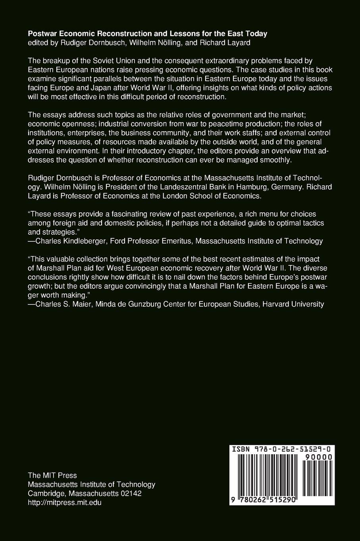 Postwar Economic Reconstruction and Lessons for the East Today (MIT Press): Rudiger  Dornbusch, Wilhelm Nolling, Richard Layard: 9780262515290: Amazon.com: ...