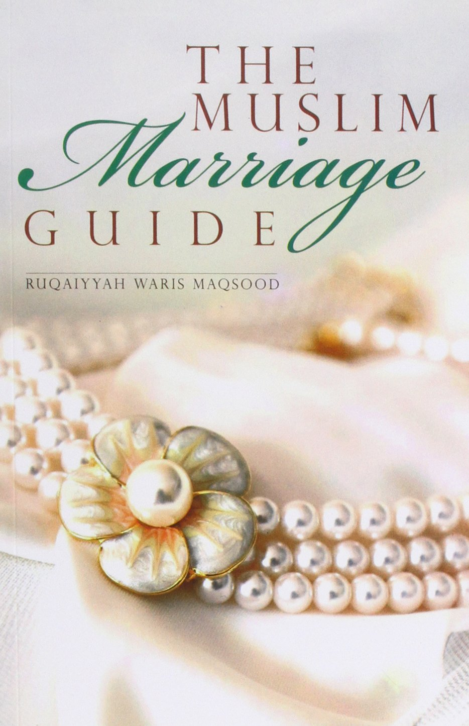 The Muslim Marriage Guide (Censored Edition): Ruqaiyyah