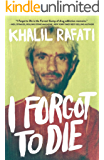 I Forgot to Die (English Edition)