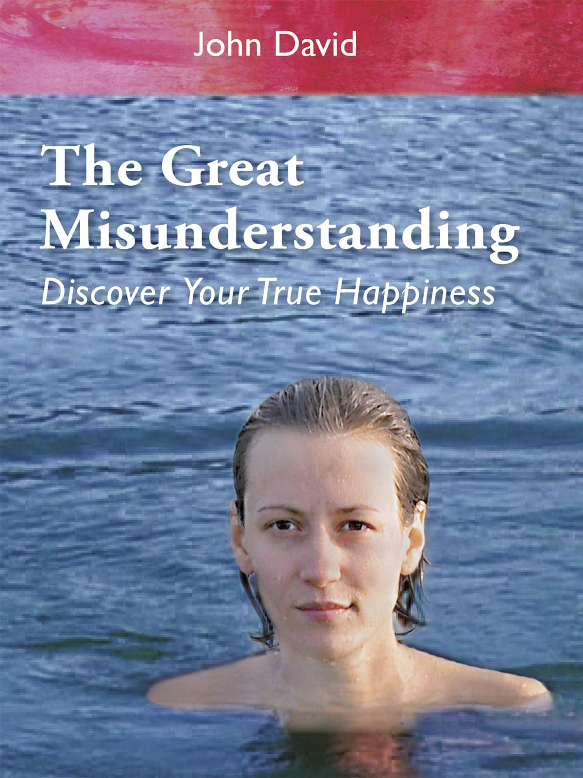 The Great Misunderstanding - Discover Your True Happiness on Amazon Prime Video UK