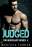 Judged (The Mercenary Series Book 4)
