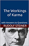 The Workings of Karma: with Answers to Questions (Introduction to Anthroposophy Book 8) (English Edition)