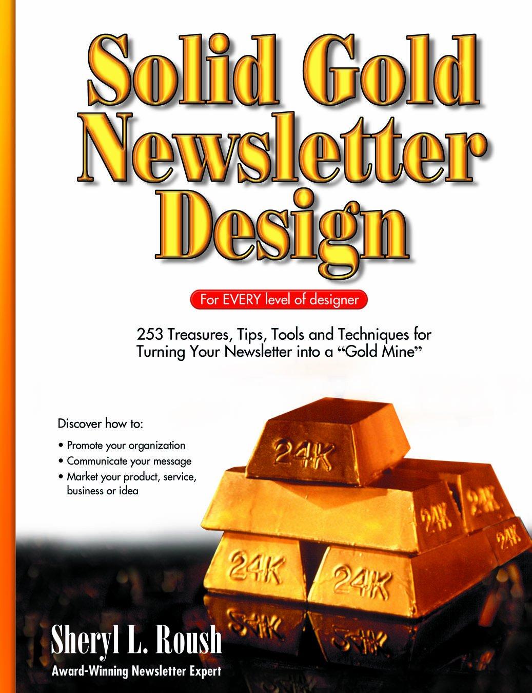 Solid Gold Newsletter Design: Amazon.es: Sheryl L. Rousa: Libros en idiomas extranjeros