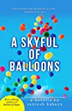 A Skyful of Balloons