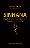 Sinhana - Edição Especial: Biografia de Uma Escrava Quilombola