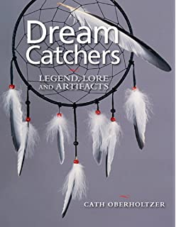 The Dream Catcher 1999 Dream Catchers Myths and History Julie Black 40 33
