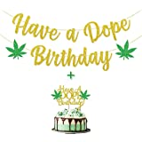 Have a Dope Birthday Banner & Cake Topper for 420 Birthday / 21st Birthday/Dope Birthday Decor