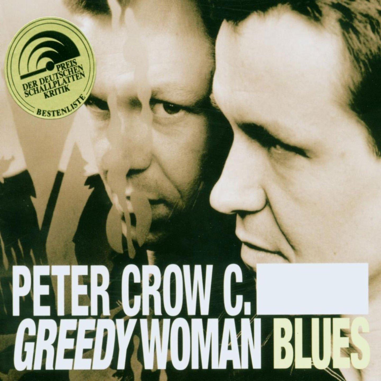 Greedy Woman Blues                                                                                                                                                                                                                                                    <span class=