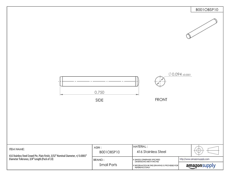 Pack of 10 Pack of 10 +//-0.0001 Diameter Tolerance 3//32 Nominal Diameter +//-0.0001 Diameter Tolerance 3//4 Length Plain Finish Small Parts RMD16-750 3//32 Nominal Diameter 416 Stainless Steel Dowel Pin 3//4 Length
