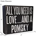 JennyGems Pomsky Sign, Wooden - All You Need is