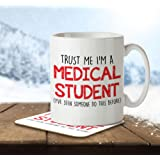 Trust Me I'm a Medical Student... - Mug and Coaster By Inky Penguin