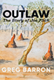 Outlaw: The Story of Joe Flick
