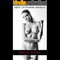 Sexy Lettische Models: Bree Haze: Unzensierte erotische Fotos