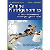 Canine Nutrigenomics: The New Science of Feeding Your