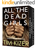 All The Dead Girls: (42 passengers; One of them is a serial killer) A box set (English Edition)
