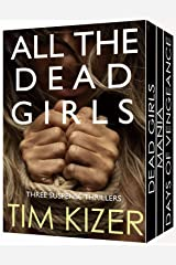 All The Dead Girls: (42 passengers; One of them is a serial killer) A box set Kindle Edition