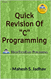 """Quick revision of """"C"""" programming: Easy and Fast. (English Edition)"""