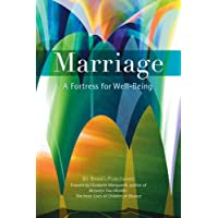 Marriage: A Fortress For Well-Being