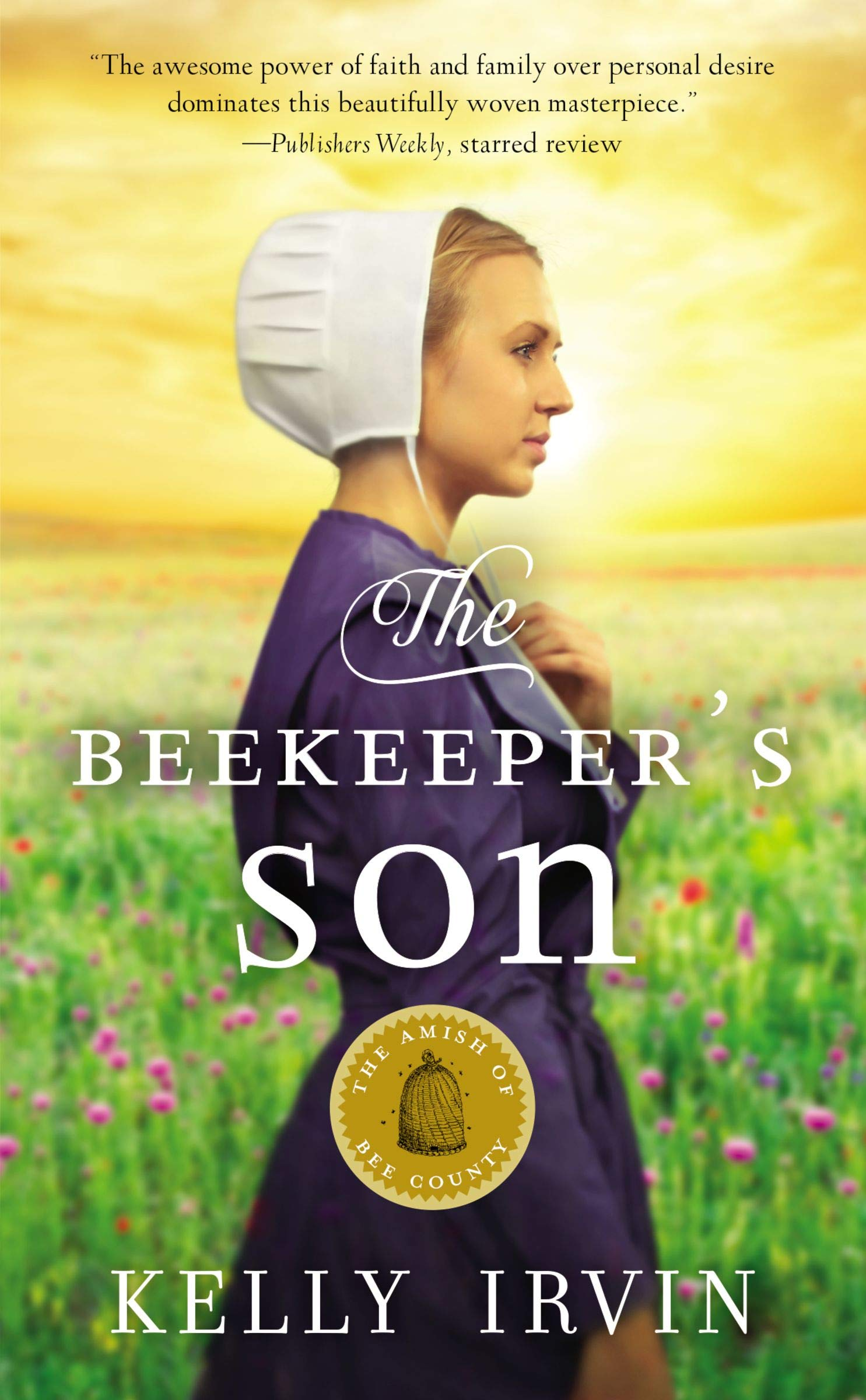 The Beekeeper's Son (The Amish of Bee County): Kelly Irvin: 0025986354435:  Amazon.com: Books