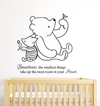 Winnie The Pooh Wall Decal Quote Sometimes The Smallest Things Take Up The  Most Room In Part 52