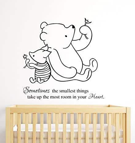 Winnie The Pooh Wall Decal Quote Sometimes The Smallest Things Take Up The  Most Room In