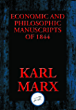 Economic and Philosophic Manuscripts of 1844: With Linked Table of Contents