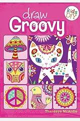 绘制的Groovy:Groovy的女孩们自己动手绘画与着色书(儿童DIY)的Kindle版18luck世界杯买球